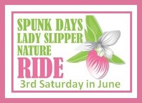 Spunk Days Lady Slipper Nature Ride: 3rd Saturday in June