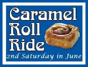 Caramel Roll Ride: 2nd Saturday in June