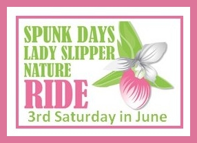 Spunk Days Lady Slipper Nature Ride: 3rd Saturday in June
